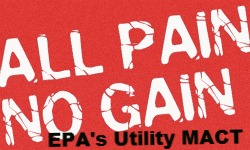 Post image for Senate Deliberates on Vote to Check EPA's All Pain and No Gain Utility MACT